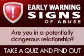 Early Warning Signs of Abuse